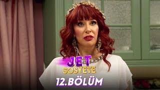 Jet Sosyete 12. Bölüm Full HD Tek Parça