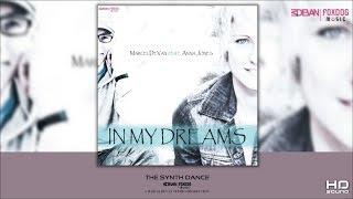 MarcelDeVan feat. Anna Jones - In my dreams [ Ultimate Dance Maxi  - 2017 ]