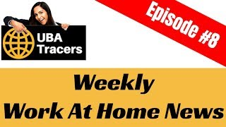 Weekly Work At Home News Episode 8