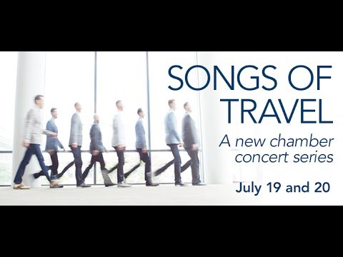 Cantus Presents - Songs of Travel