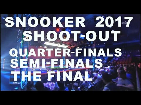 Snooker Shoot-Out 2017 [QF] [SF] [FINAL]