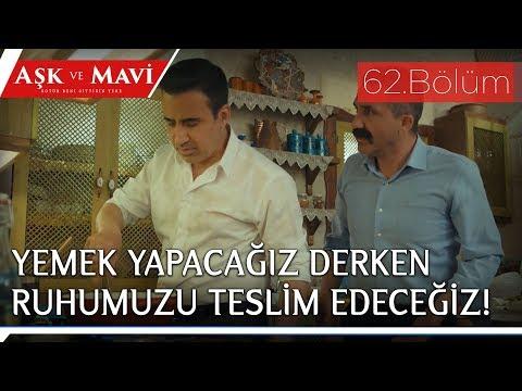Aşk ve Mavi 62.Bölüm - Ali ve Cemal, yemek yapıyor!