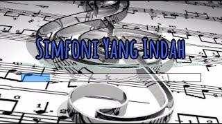 [Karaoke] 🎵 Simfoni Yang Indah 🎵 +Lirik Lagu [INSTRUMENTAL]