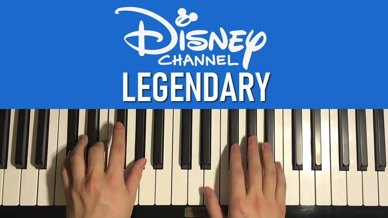 HOW TO PLAY - Disney Channel Stars - Legendary (Piano Tutorial Lesson)