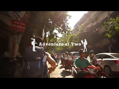 Adventure of Two   Hanoi Vietnam HD