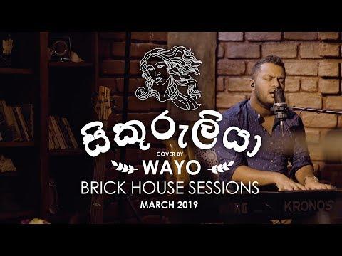 Chords For Sikuruliya ස ක ර ල ය Cover Wayo Brick