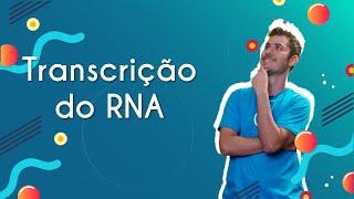 Transcrição Do RNA - Brasil Escola
