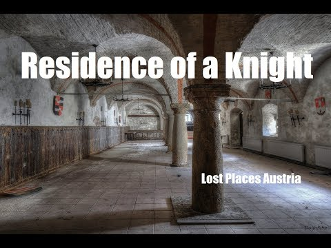 Residence of a Knight - Lost Places Austria - Urbex