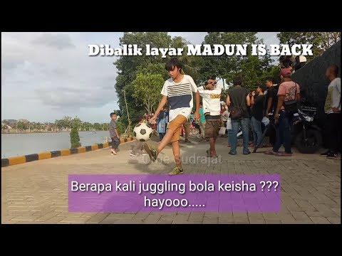 Berapakah jumblah juggling Ali (keisha)??,Bang Maman & Madun#dibaliklayar MADUN IS BACK