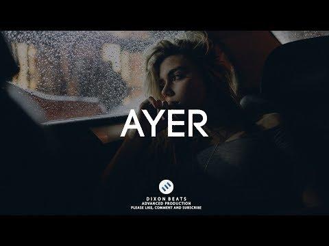 """Ayer"" | Trap Reggaeton (Trapeton) Beat Instrumental | (Prod. Dixon Beats)"