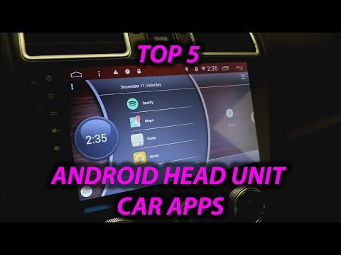 Top 5 Apps To Get For Any Android Car Head Unit!
