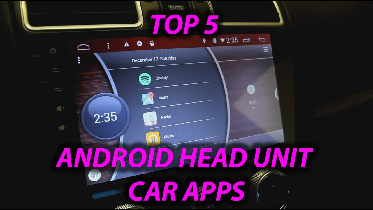 top 5 apps to get for any android car head unit youtube. Black Bedroom Furniture Sets. Home Design Ideas