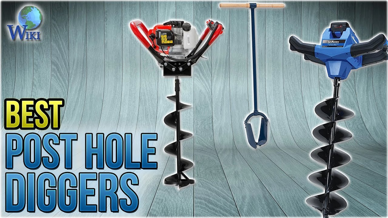 9 Best Post Hole Diggers 2018