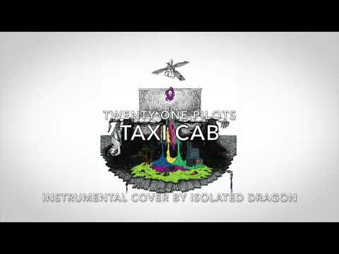 Taxi Cab - Instrumental Cover - Twenty One Pilots