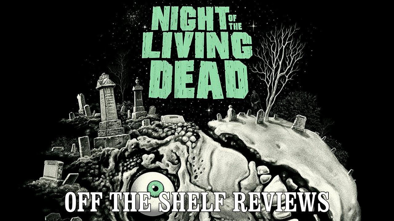 Download Night of the Living Dead Review - Off The Shelf Reviews
