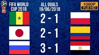 Recap for All Goals Scored in Today's World Cup Fixtures - Matchday 6 (19/06/2018)