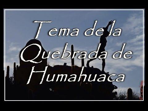Tema de la Quebrada de Humahuaca