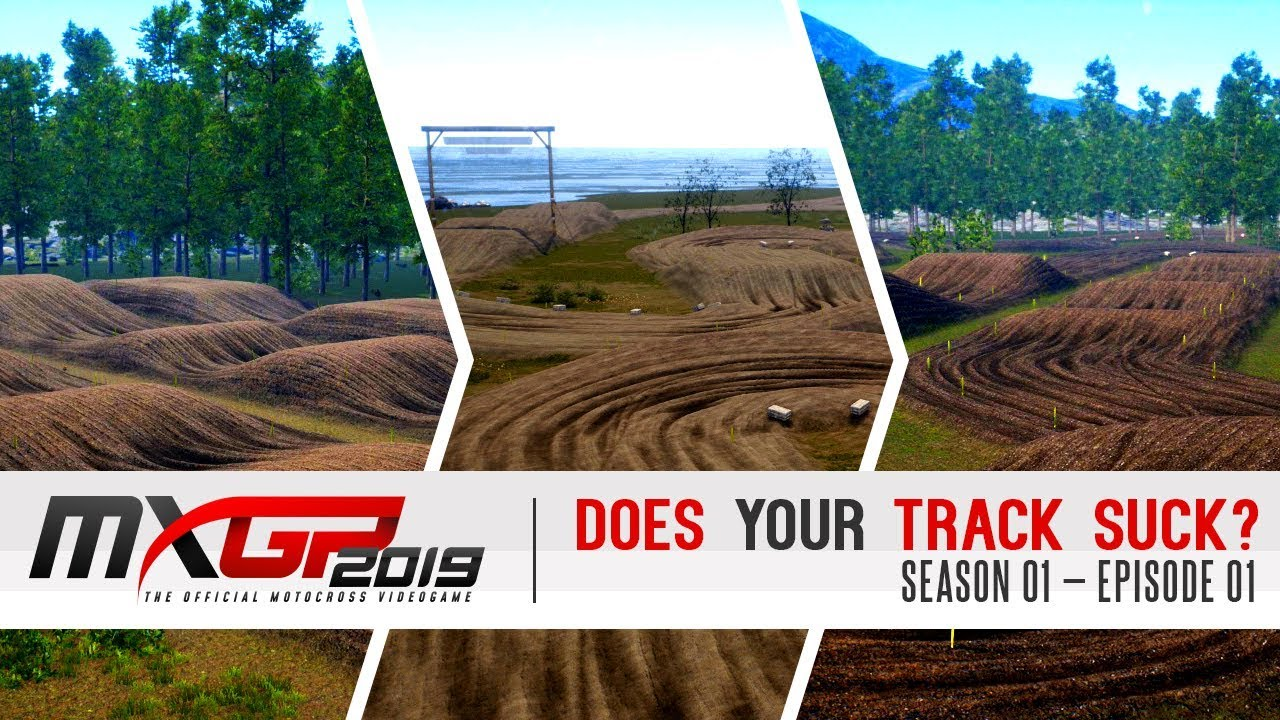 Download Does Your Track Suck? - Outdoor Edition | MXGP 2019 - Episode 1