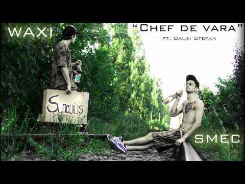 Smec feat. Waxi & Calin Stefan - Chef de vara
