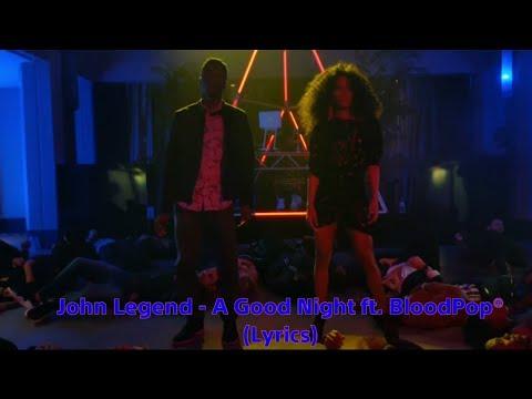 John Legend - A Good Night Ft. BloodPop® (Lyrics)