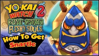 Yo-Kai Watch 2 - How To Get Snartle! [YW2 Tips & Tricks]