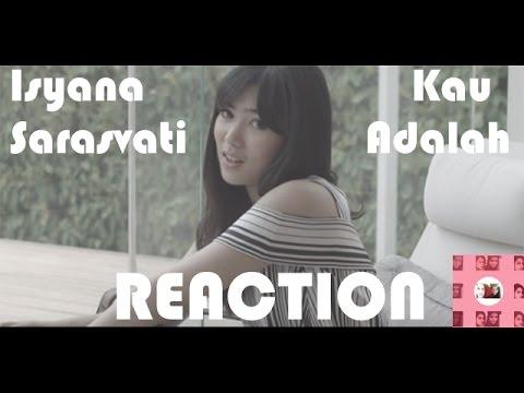Isyana Sarasvati - Kau Adalah Reaction