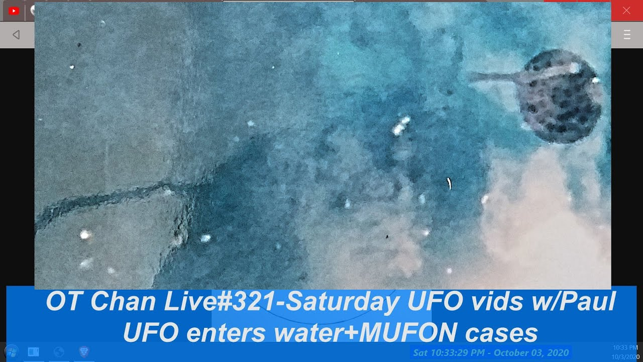 Saturday Live UFO Topics & Vid Analysis - UFO enters water+MUFON cases] - OT Chan Live#321