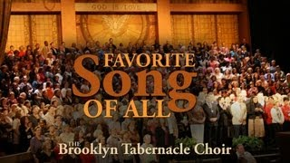 The Brooklyn Tabernacle Choir: Favorite Song of All