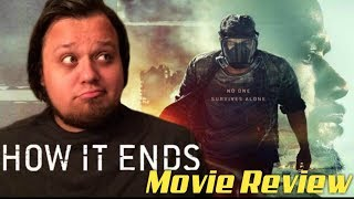 How It Ends (Netflix) - Movie Review