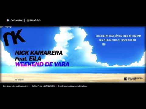 Nick Kamarera Feat. EiLA - Weekend de Vara (Video Lyrics)