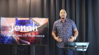 Jonah: A Master Class On Repentance