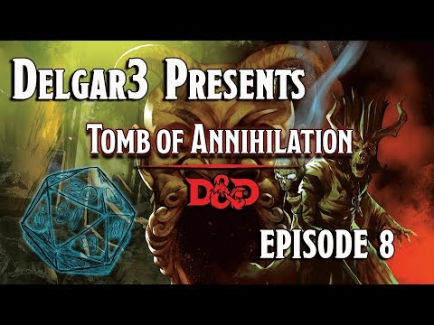 Tomb of Annihilation - D&D 5e Gameplay - Dungeons and Dragons Campaign Episode 8 - Session 3.3