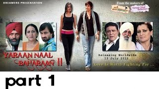 YARAAN NAAL BAHARAAN 2 | NEW PUNJABI MOVIE | PART 1 OF 6 | LATEST PUNJABI MOVIES