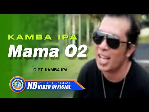 Kamba Ipa - Mama O2