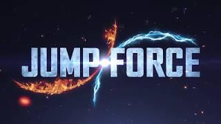 JUMP Force - Unite To Fight ( E3 announcement Trailer ) PS4/XB1/PC