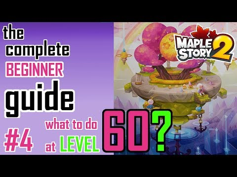 Maplestory 2: COMPLETE What to do at LEVEL 60 / End-Game Guide!