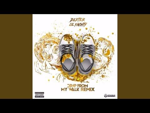 Drip From My Walk (Remix)