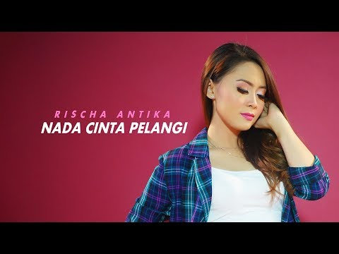 Rischa Antika - Nada Cinta Pelangi (Official Lyric Video)