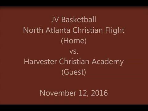 North Atlanta Christian Flight vs Harvester Christian Academy - JV Basketball 11-12-2016