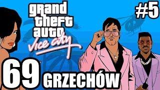 69 GRZECHÓW GTA: VICE CITY #5 [STRZAŁ W STOPĘ]