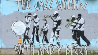 THE JAZZ WITHIN MAY 26TH 2014