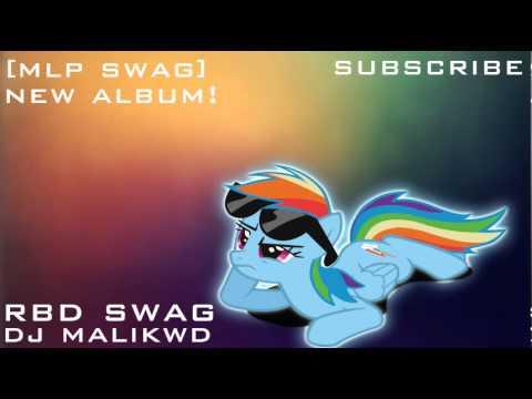 Rainbow Dash Swag [MLP Swag] - DJ Malikwd