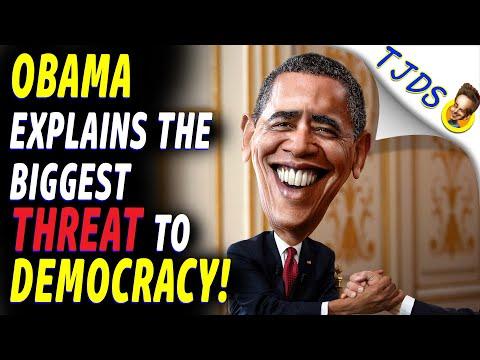 OBAMA Explains The Biggest THREAT To Democracy!