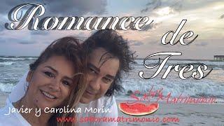 "Javier Morín Rodríguez Vlog ""Romance de Tres"""