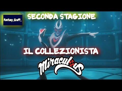 MIRACULOUS   🐱 SECONDA STAGIONE IL COLLEZIONISTA -1 EPISODIO 🐱   Le storie di Ladybug e Chat Noir