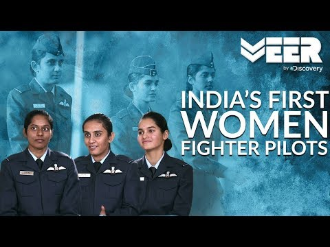 Women Fighter Pilots E1p1  Meet India's First Ever Women Fighter Pilots  Veer By Discovery