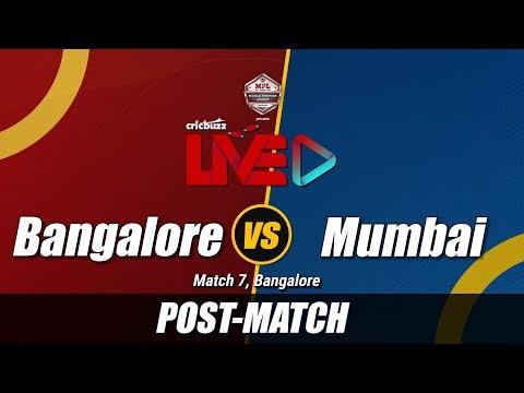 Cricbuzz LIVE: Match 7, Bangalore V Mumbai, Post-match Show