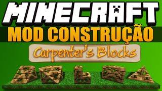 Minecraft - MOD PARA CONSTRUÇÃO - Carpenter's Blocks