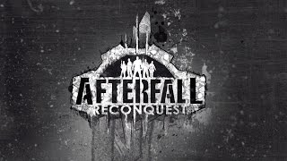 Afterfall: Reconquest Episode 1 Early Access Gameplay (PC HD)