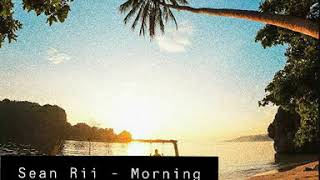 Sean Rii - Morning Ride Cover (Fiji Veikoso)